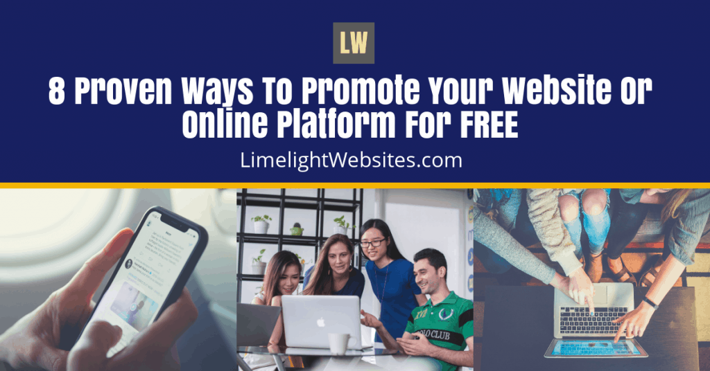 Limelight-Websites-1200x628-FEATURE-8 Proven Ways To Promote Your Website Or Online Platform For FREE