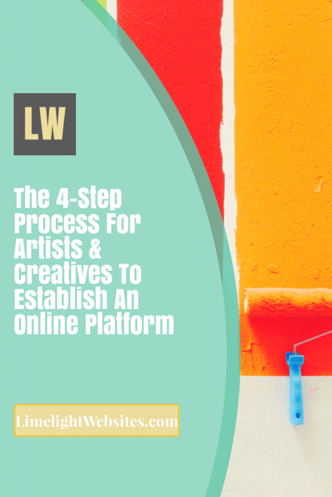 Limelight-Websites-800x1200-PINTEREST-4-step-process-for-artists-and-creatives-to-establish-an-online-platform